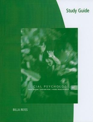 Study Guide for Kassin/Fein/Markus' Social Psychology, 8th