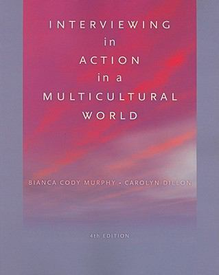 Interviewing in Action in a Multicultural World (Book Only) (HSE 123 Interviewing Techniques)