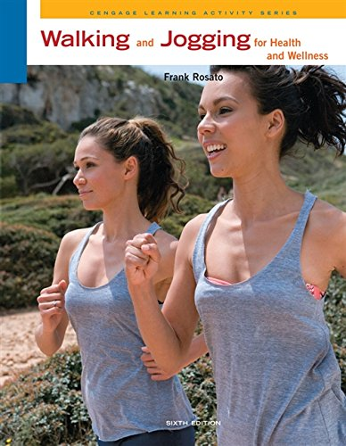 Walking and Jogging for Health and Wellness (Cengage Learning Activity Series)