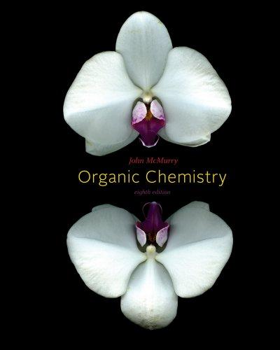 Study Guide with Student Solutions Manual for McMurry's Organic Chemistry, 8th