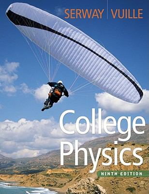 College Physics (Ninth Edition)