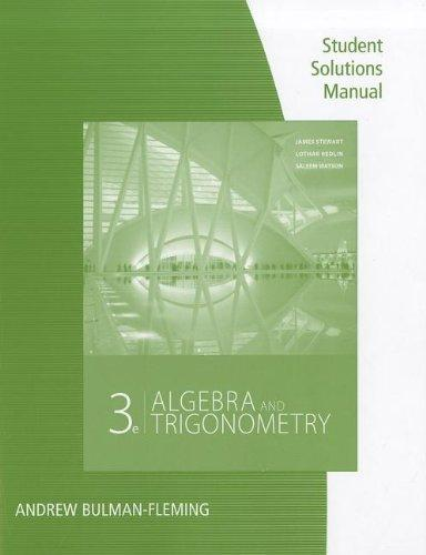 Student Solutions Manual for Stewart/Redlin/Watson's Algebra and Trigonometry, 3rd