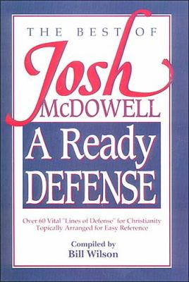 Best of Josh McDowell A Ready Defense