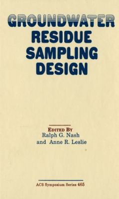 Groundwater Residue Sampling Design