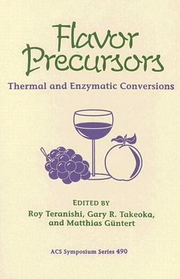 Flavor Precursors Thermal and Enzymatic Conversions