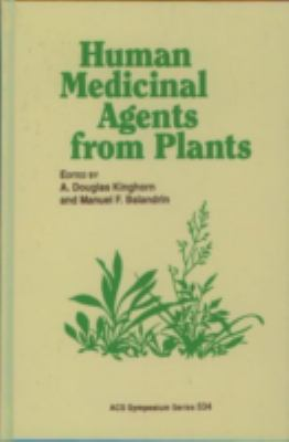 Human Medicinal Agents from Plants
