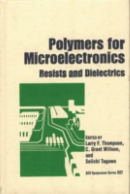 Polymers for Microelectronics Resists and Dielectrics