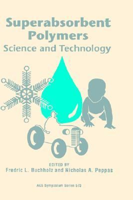 Superabsorbent Polymers Science and Technology