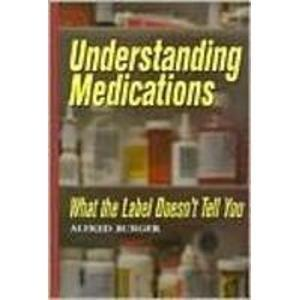 Understanding Medications: What the Label Doesn't Tell You