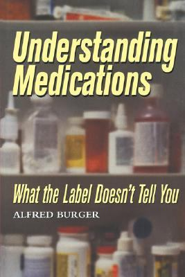 Understanding Medications What the Label Doesn't Tell You