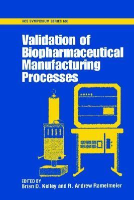 Validation of Biopharmaceutical Manufacturing Processes