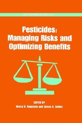 Pesticides Manging Risks and Optimizing Benefits