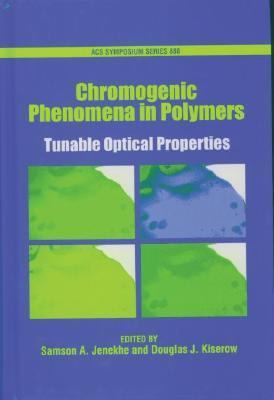 Chromogenic Phenomena In Polymers Tunable Optical Properties