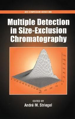 Multiple Detection In Size-exclusion Chromatography