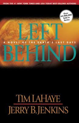 Left Behind A Novel of the Earth's Last Days