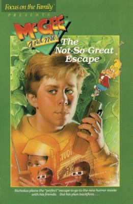 The Not-so-Great Escape, Vol. 3 - Bill Myers - Paperback