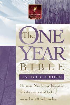 One Year Bible Arranged in 365 Daily Readings New Living Translation, Catholic