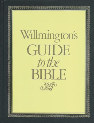 Willmington's Guide to the Bible