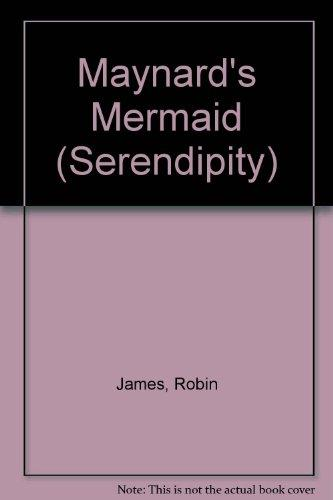 Maynard's Mermaid (Serendipity)