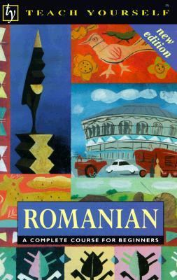 Romanian A Complete Course for Beginners