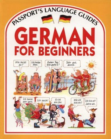 German for Beginners with Cassette(s) (Passport's Language Guides)