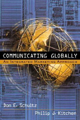 Communicating Globally An Integrated Marketing Approach
