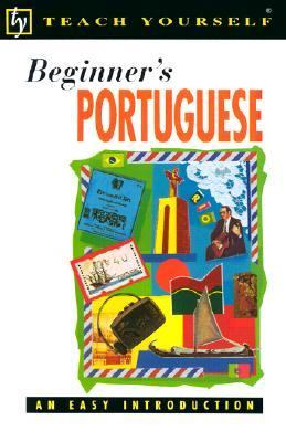 Beginner's Portuguese An Easy Introduction