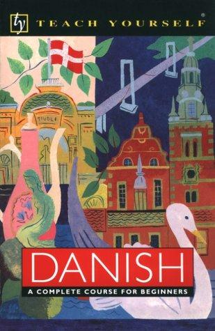 Danish: A Complete Course for Beginners (Teach Yourself)