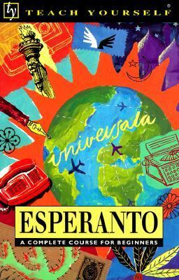 Teach Yourself Esperanto: A Complete Course for Beginners - Teach Yourself Publishing - Paperback - REVISED