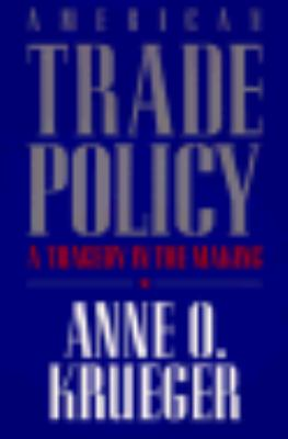 American Trade Policy A Tragedy in the Making