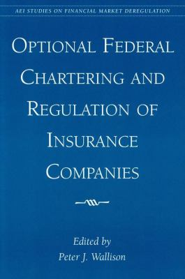 Optional Federal Chartering and Regulation of Insurance Companies