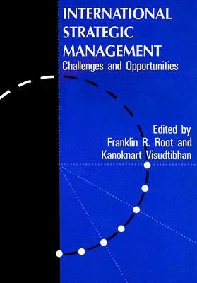 International Strategic Management Challenges and Opportunities