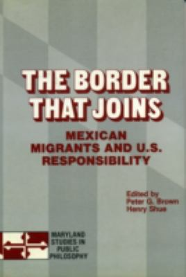 Border That Joins Mexican Migrants and U.S. Responsibility