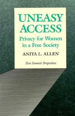 Uneasy Access Privacy for Women in a Free Society