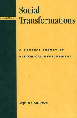 Social Transformations A General Theory of Historical Development