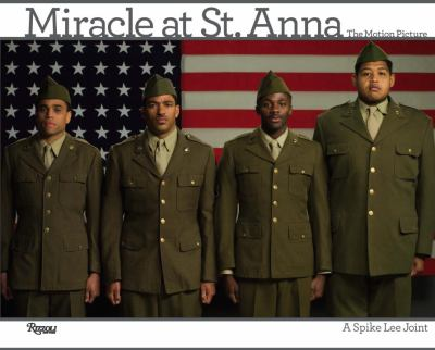 Miracle at Saint Anna: The Motion Picture with the Complete Script