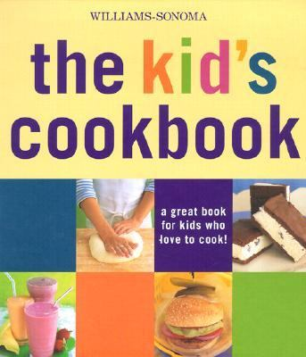 Kid's Cookbook A Great Book for Kids Who Love to Cook!