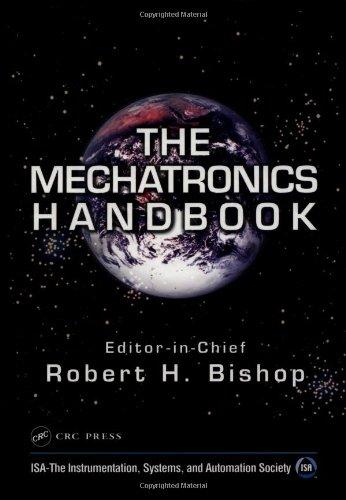 The Mechatronics Handbook, Second Edition - 2 Volume Set (Mechatronics Handbook 2e)