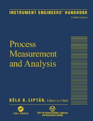 Instrument Engineers' Handbook Process Measurement and Analysis
