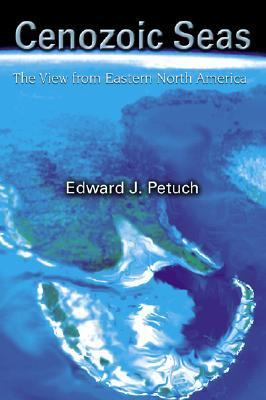 Cenozoic Seas The View from Eastern North America
