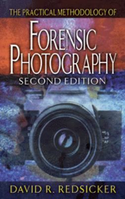Practical Methodology of Forensic Photography