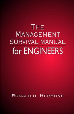 Management Survival Manual for Engineers