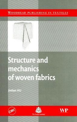 Structure And Mechanics Of Woven Fabrics