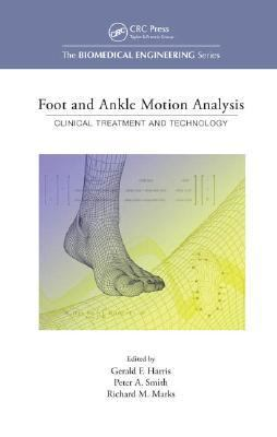 Foot Ankle Motion Analysis Clinical Treatment And Technology