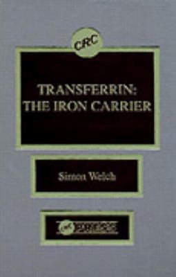 Transferrin The Iron Carrier