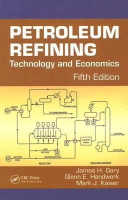 Petroleum Refining Technology And Economics