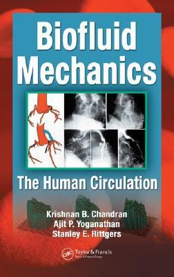 Biofluid Mechanics The Human Circulation