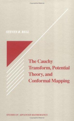 The Cauchy Transform, Potential Theory and Conformal Mapping (Studies in Advanced Mathematics)