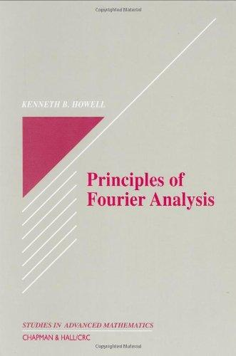 Principles of Fourier Analysis (Studies in Advanced Mathematics)