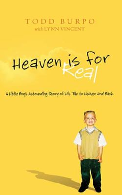 Heaven is for Real  Deluxe Edition: A Little Boy's Astounding Story of His Trip to Heaven and Back